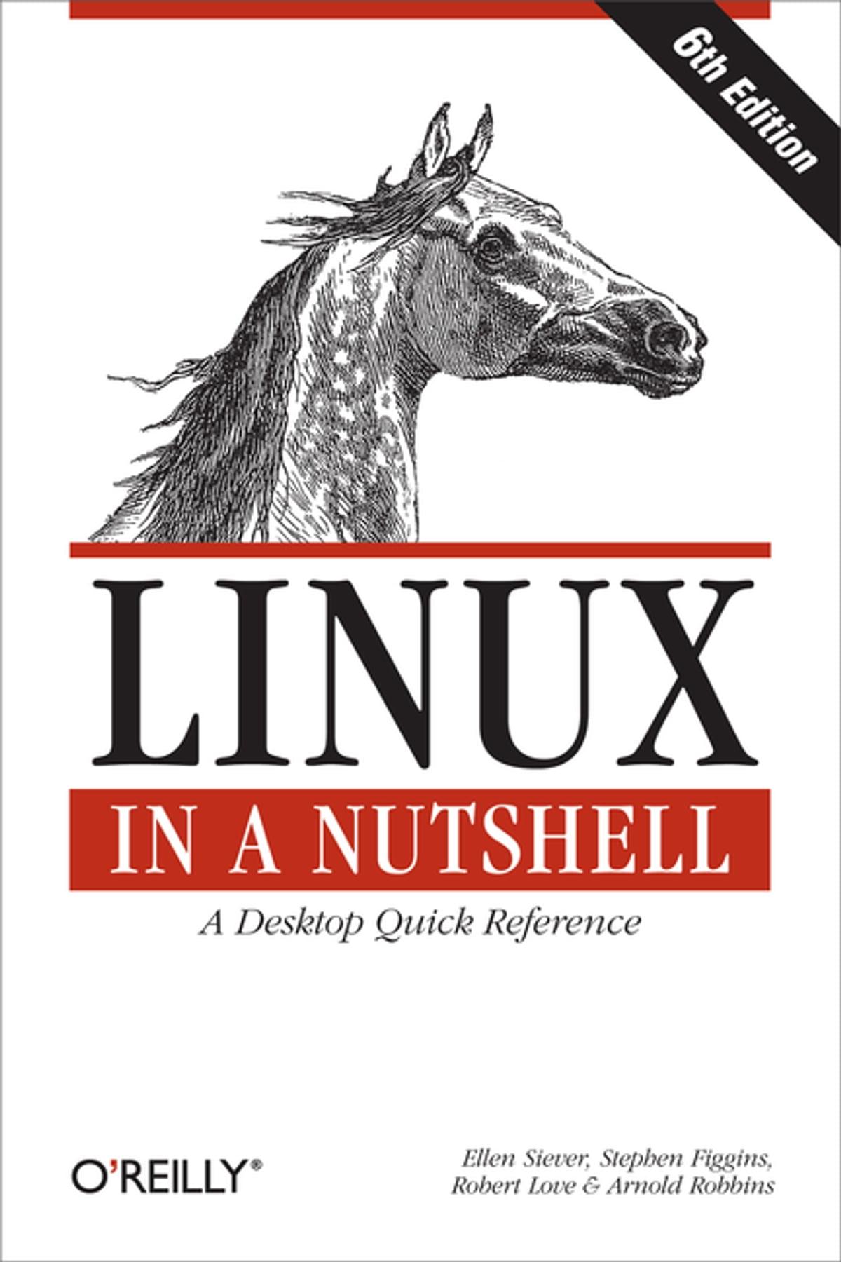 Linux In A Nutshell EBook By Ellen Siever 9781449379209 Rakuten Kobo
