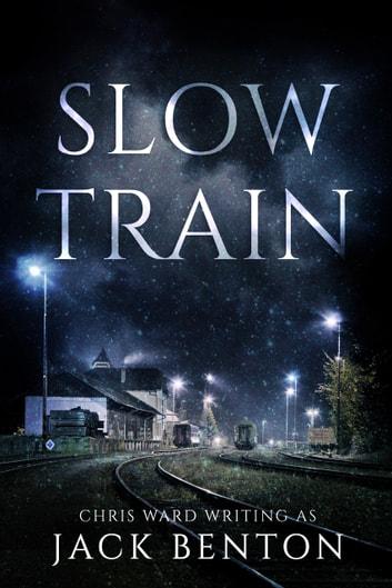 Slow Train by Jack Benton Ebook/Pdf Download