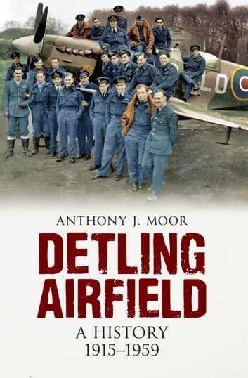Detling Airfield by Anthony J. Moor Ebook/Pdf Download