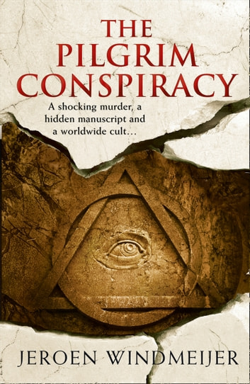 The Pilgrim Conspiracy by Jeroen Windmeijer Ebook/Pdf Download