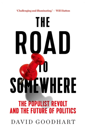 The Road to Somewhere by David Goodhart Ebook/Pdf Download