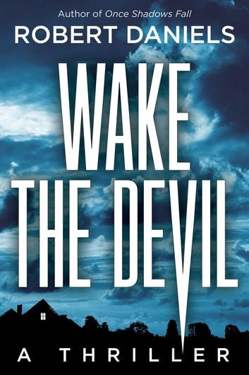 Wake the Devil by Robert Daniels Ebook/Pdf Download