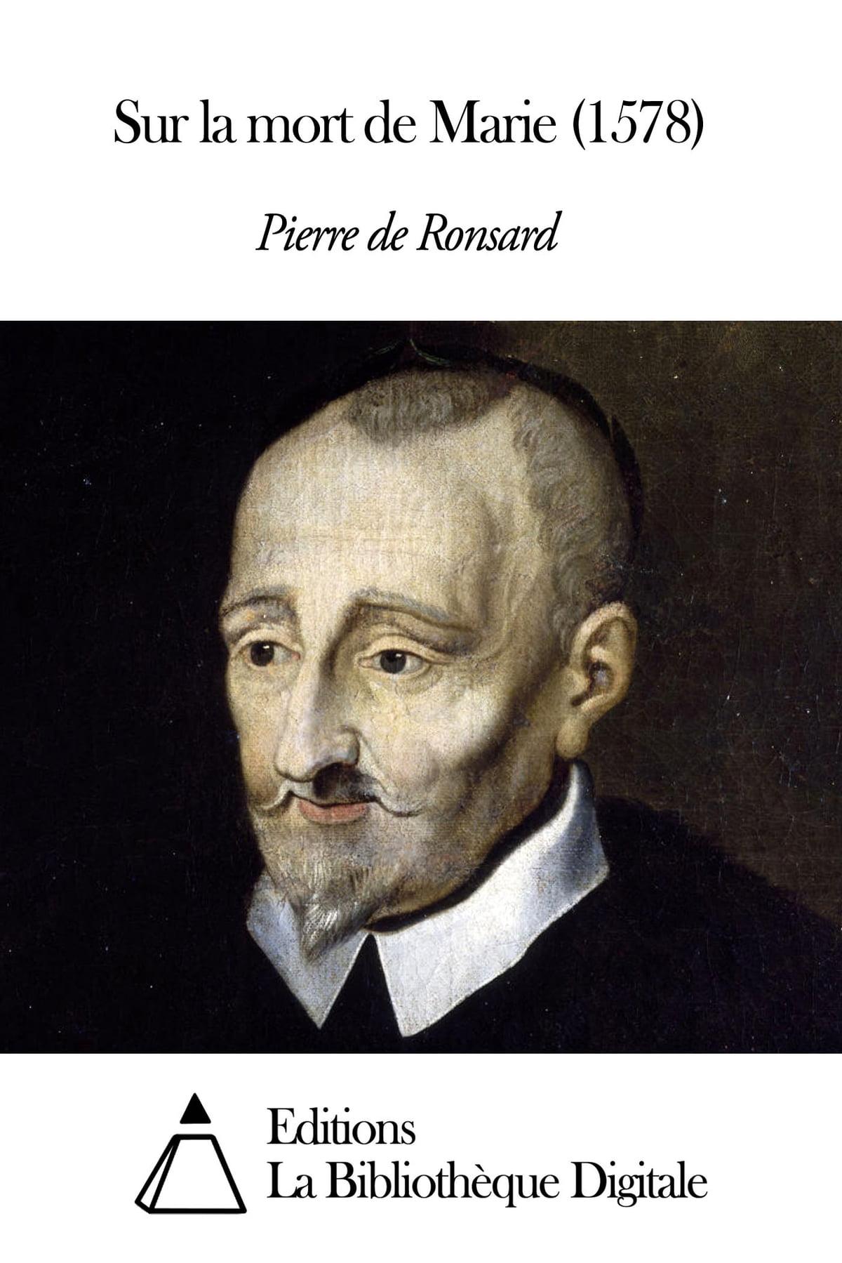Sur La Mort De Marie : marie, Marie, (1578), EBook, Pierre, Ronsard, 9791021340084, Rakuten, United, States