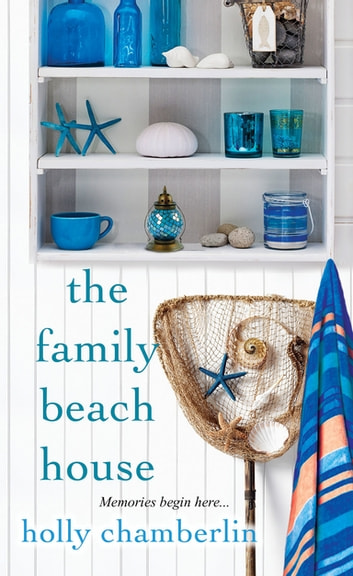 The Family Beach House by Holly Chamberlin Ebook/Pdf Download