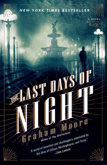 The Last Days of Night by Graham Moore Ebook/Pdf Download