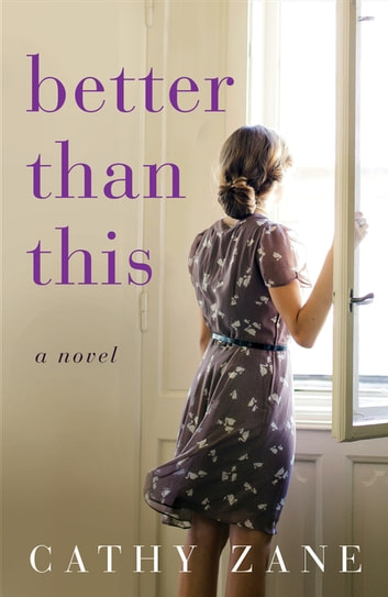 Better Than This by Cathy Zane Ebook/Pdf Download