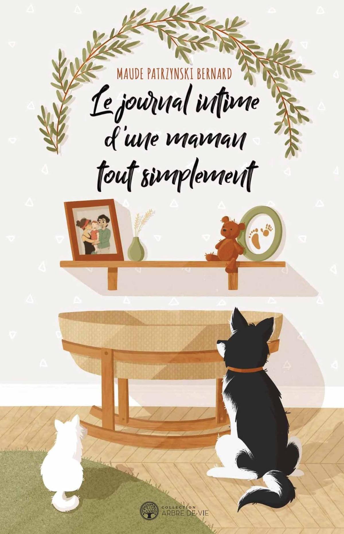 Le Journal D'une Maman : journal, d'une, maman, Journal, Intime, D'une, Maman, Simplement, EBook, Maude, Patrzynski, Bernard, 9782898037382, Rakuten, United, States
