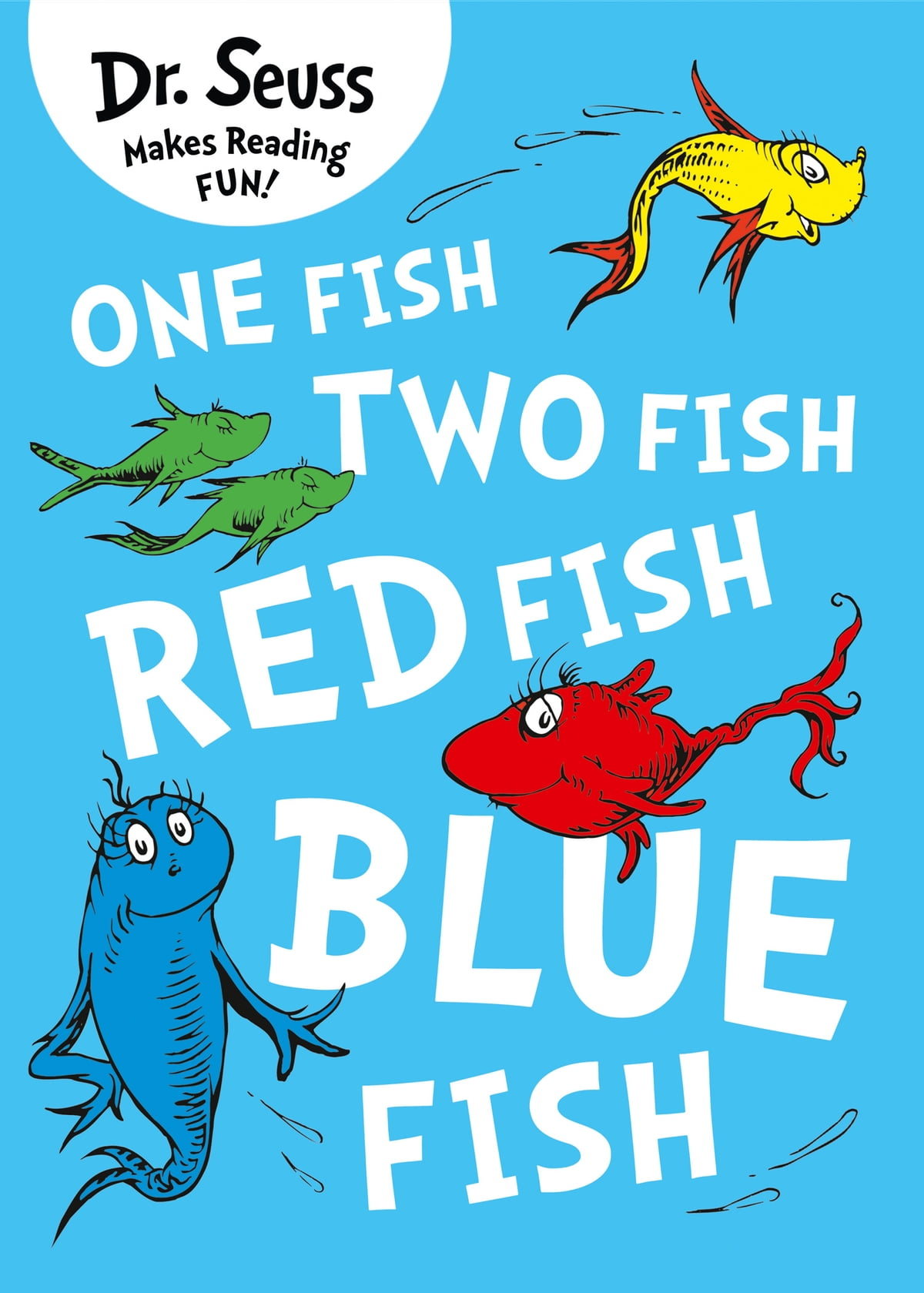 One Fish Two Fish Red Fish Blue Fish Ebook By Dr Seuss