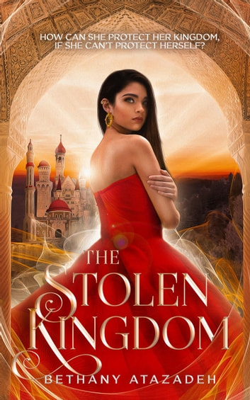 The Stolen Kingdom: An Aladdin Retelling by Bethany Atazadeh Ebook/Pdf Download