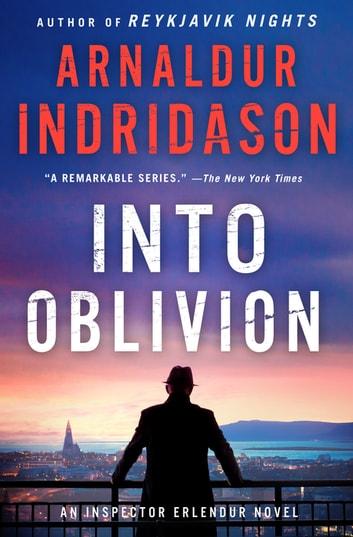 Into Oblivion by Arnaldur Indridason Ebook/Pdf Download