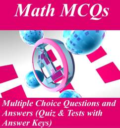 Grade 8 Math Multiple Choice Questions and Answers (MCQs): Quizzes \u0026  Practice Tests with Answer Key (8th Grade Math Quick Study Guide \u0026 Course  Review) eBook by Arshad Iqbal - 9781310500046   [ 1923 x 1200 Pixel ]