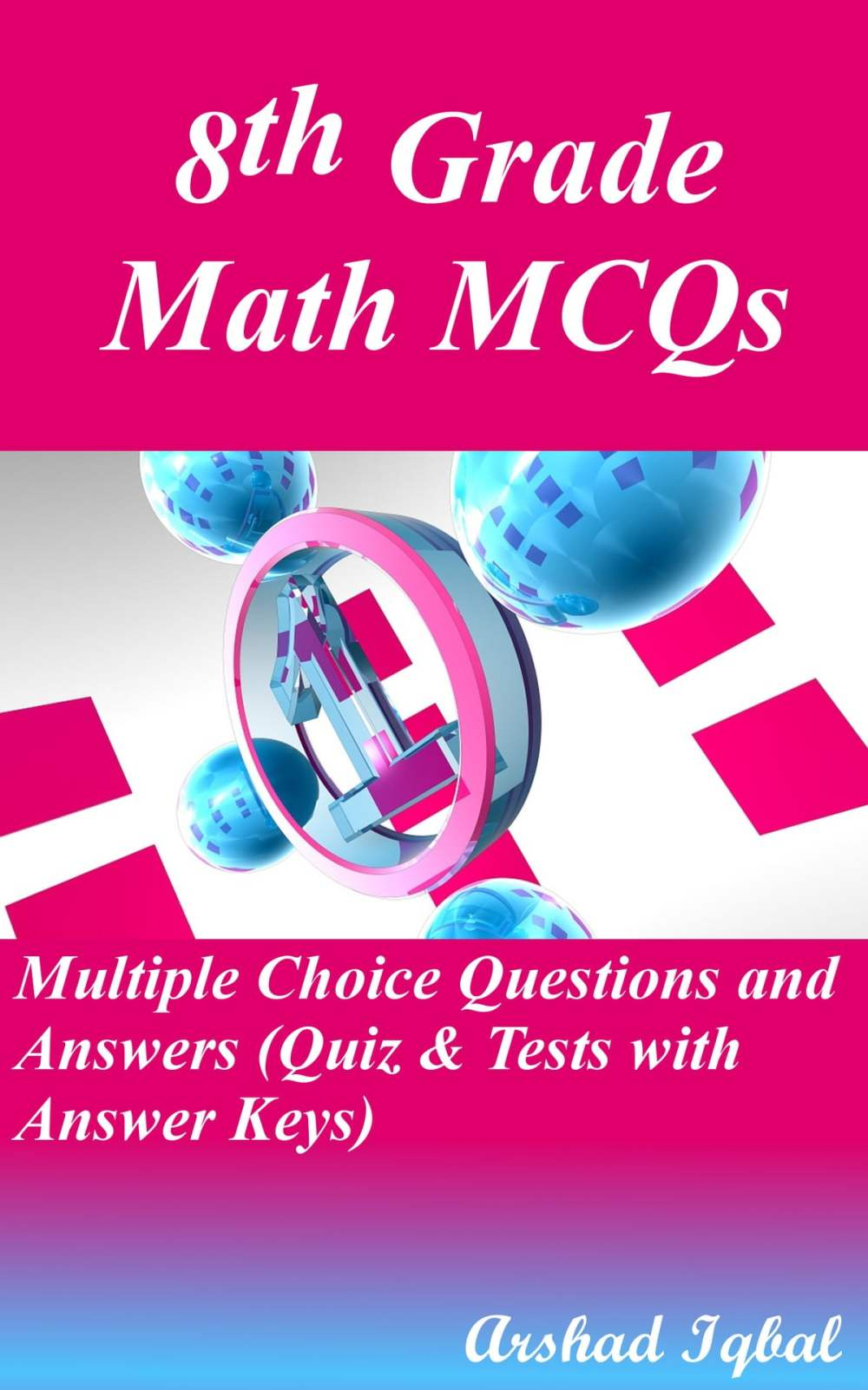 medium resolution of Grade 8 Math Multiple Choice Questions and Answers (MCQs): Quizzes \u0026  Practice Tests with Answer Key (8th Grade Math Quick Study Guide \u0026 Course  Review) eBook by Arshad Iqbal - 9781310500046