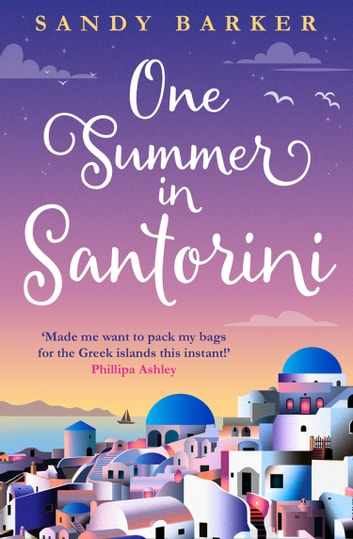 One Summer in Santorini (The Holiday Romance, Book 1) by Sandy Barker Ebook/Pdf Download