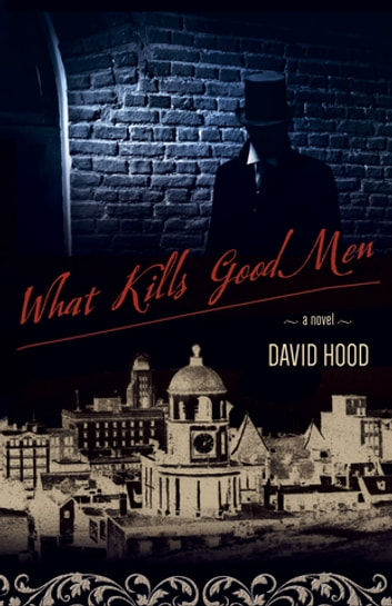What Kills Good Men by David Hood Ebook/Pdf Download