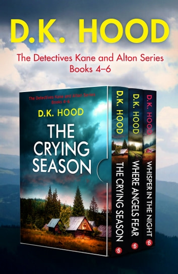 The Detectives Kane and Alton Series: Books 46 by D.K. Hood Ebook/Pdf Download