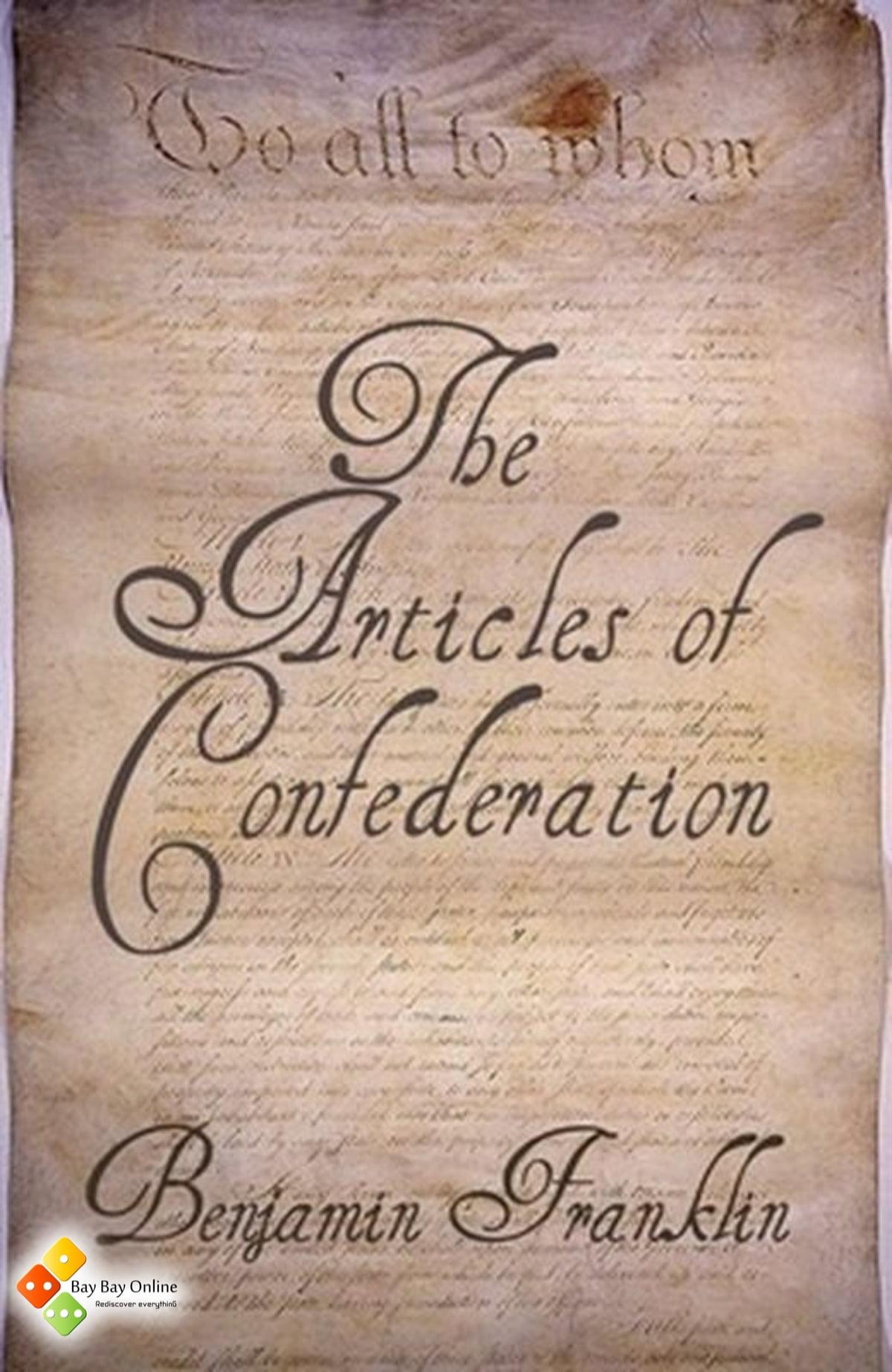 The Articles Of Confederation Ebook By Benjamin Franklin