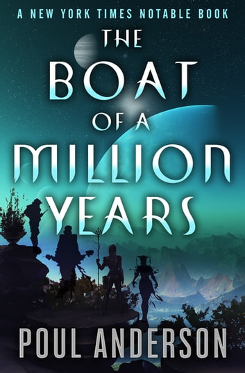 The Boat of a Million Years by Poul Anderson Ebook/Pdf Download