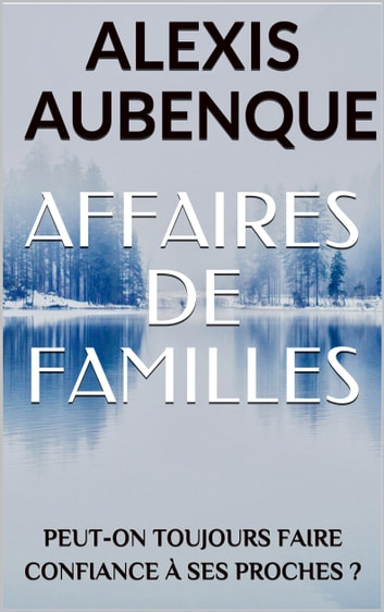 AFFAIRES DE FAMILLES by Alexis Aubenque Ebook/Pdf Download