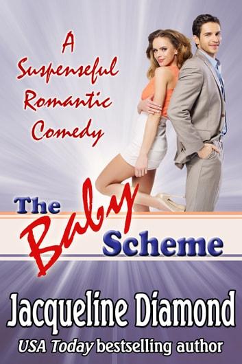 The Baby Scheme by Jacqueline Diamond Ebook/Pdf Download