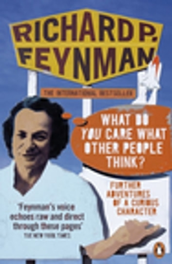 'What Do You Care What Other People Think?' by Richard P Feynman Ebook/Pdf Download