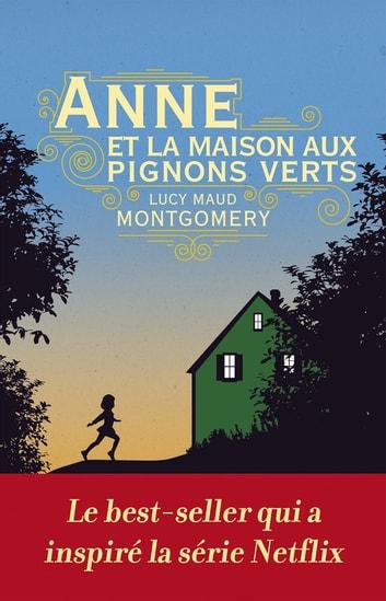 Anne La Maison Aux Pignons Verts Film 2016 : maison, pignons, verts, Maison, Pignons, Verts, EBook, Montgomery, 9791095174271, Rakuten, Canada