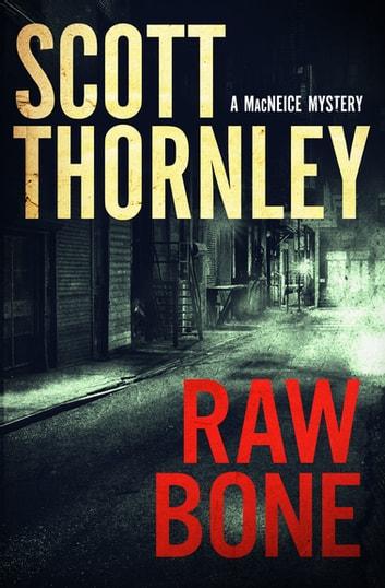 Raw Bone by Scott Thornley Ebook/Pdf Download