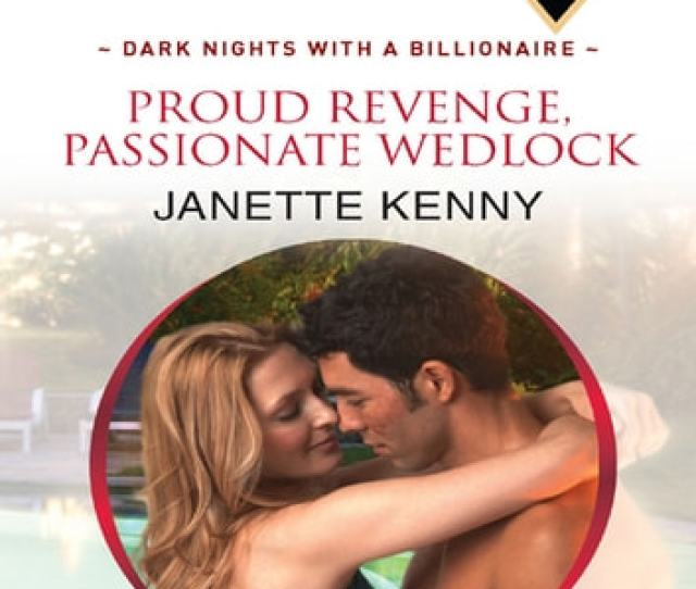 Proud Revenge Passionate Wedlock Ebook By Janette Kenny