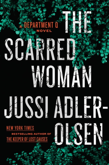 The Scarred Woman by Jussi Adler-Olsen Ebook/Pdf Download