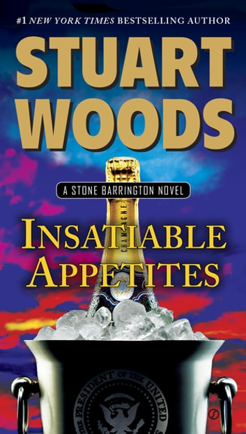 Insatiable Appetites by Stuart Woods Ebook/Pdf Download
