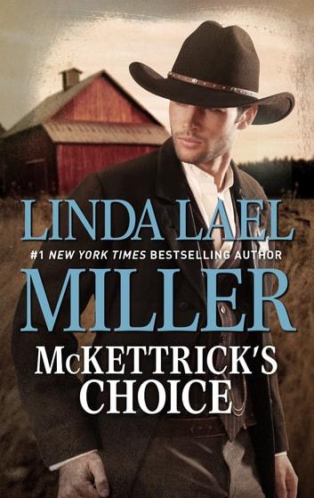 McKettrick's Choice by Linda Lael Miller Ebook/Pdf Download