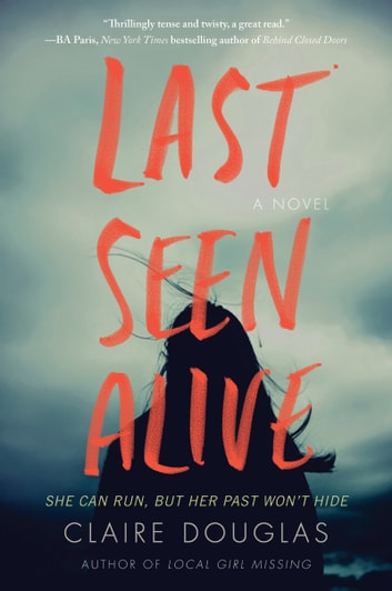 Last Seen Alive by Claire Douglas Ebook/Pdf Download