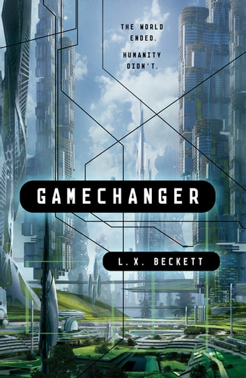 Gamechanger by L. X. Beckett Ebook/Pdf Download