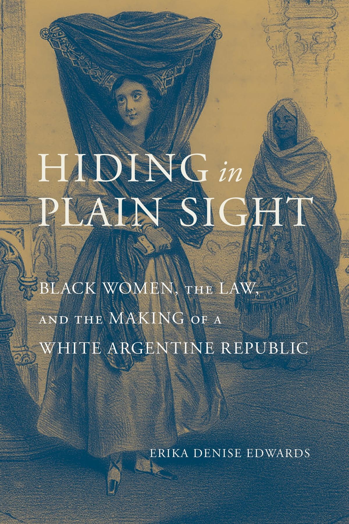Hiding in Plain Sight eBook by Erika Denise Edwards - 9780817392659 | Rakuten Kobo