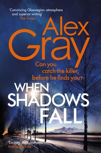 When Shadows Fall by Alex Gray Ebook/Pdf Download