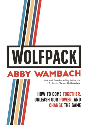 WOLFPACK by Abby Wambach Ebook/Pdf Download
