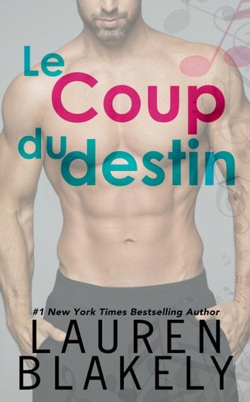 Le Coup du destin by Lauren Blakely Ebook/Pdf Download