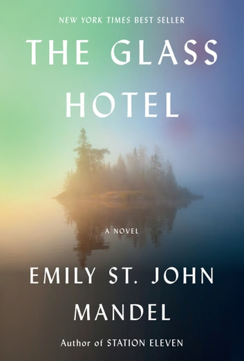 The Glass Hotel by Emily St. John Mandel Ebook/Pdf Download