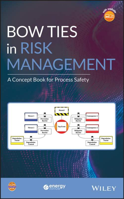 small resolution of bow ties in risk management ebook by ccps center for chemical process safety 9781119490340 rakuten kobo