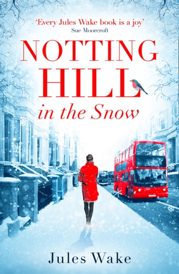 Notting Hill in the Snow by Jules Wake Ebook/Pdf Download