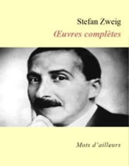 Stefan Zweig - Oeuvres complètes