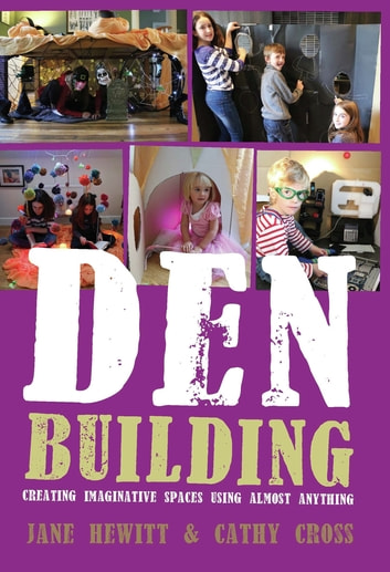 Den Building by Jane Hewitt, Cathy Cross Ebook/Pdf Download