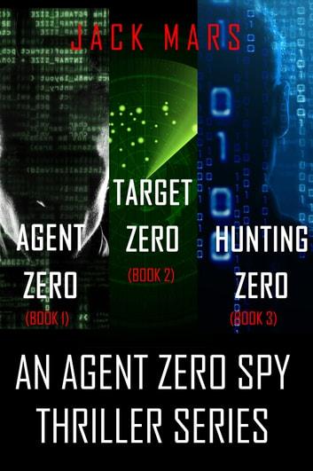 Agent Zero Spy Thriller Bundle: Agent Zero (#1), Target Zero (#2), and Hunting Zero (#3) by Jack Mars Ebook/Pdf Download
