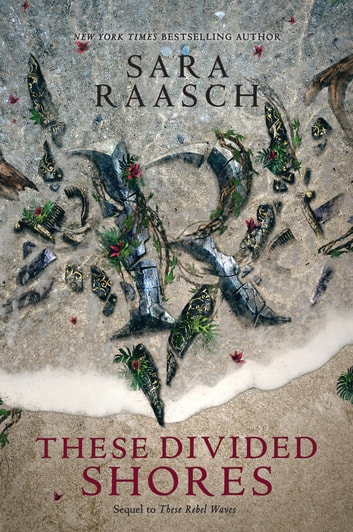 These Divided Shores by Sara Raasch Ebook/Pdf Download