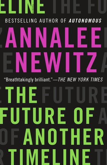 The Future of Another Timeline by Annalee Newitz Ebook/Pdf Download
