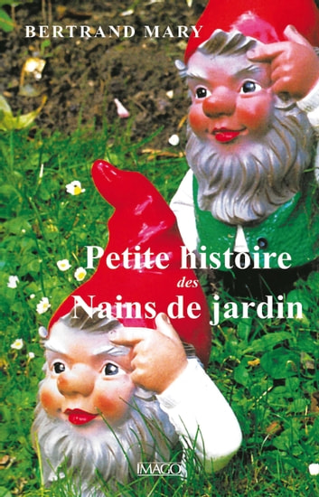 L'histoire Du Nain De Jardin : l'histoire, jardin, Petite, Histoire, Nains, Jardins, EBook, Bertrand, 9782849529195, Rakuten, Greece