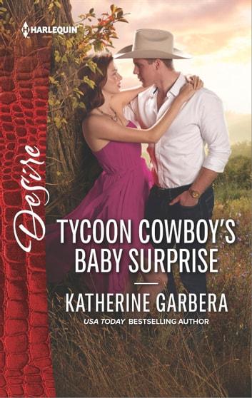 Tycoon Cowboy's Baby Surprise by Katherine Garbera Ebook/Pdf Download