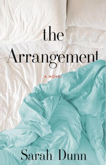 The Arrangement by Sarah Dunn Ebook/Pdf Download