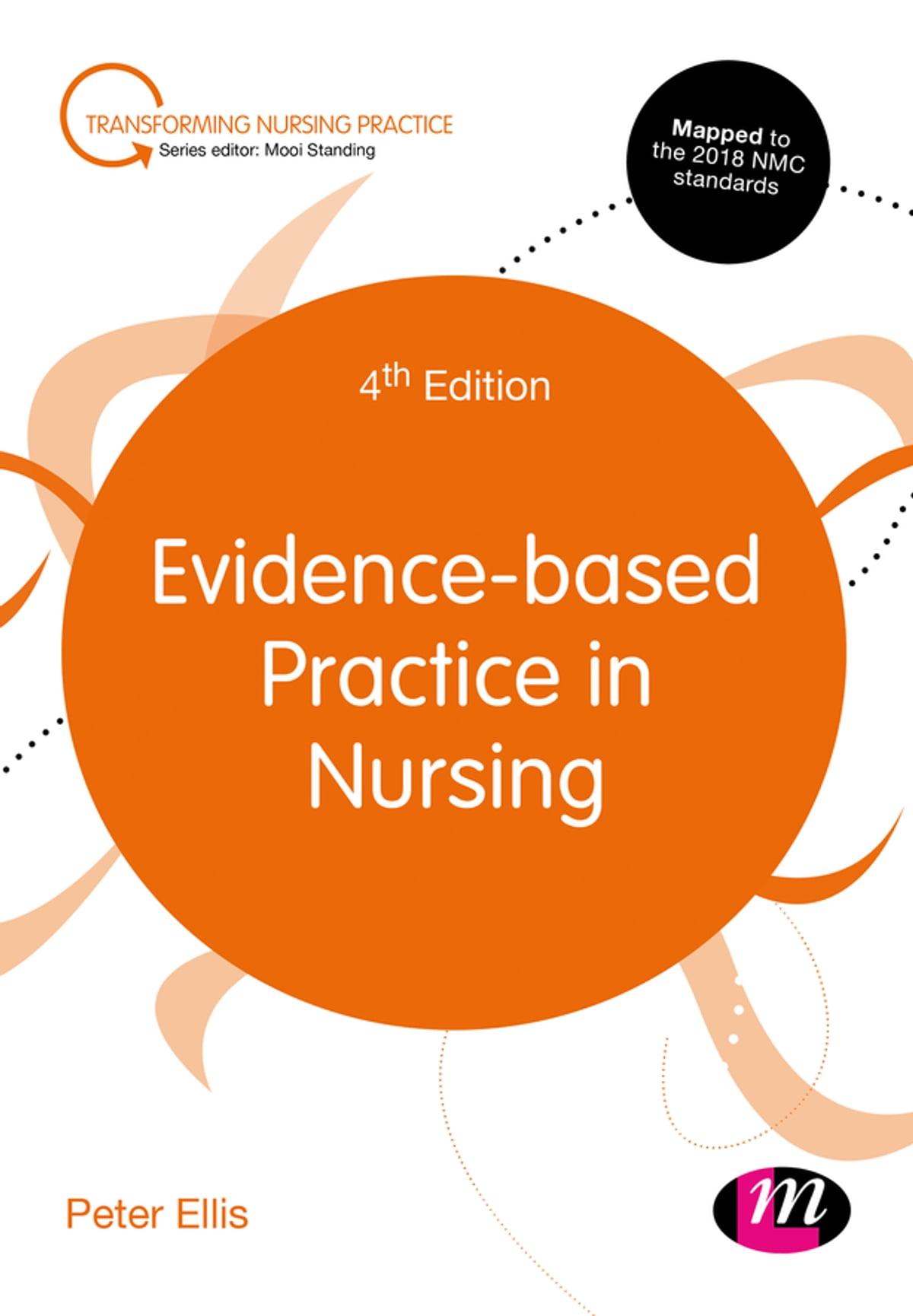 Evidence Based Practice In Nursing Ebook By Peter Ellis