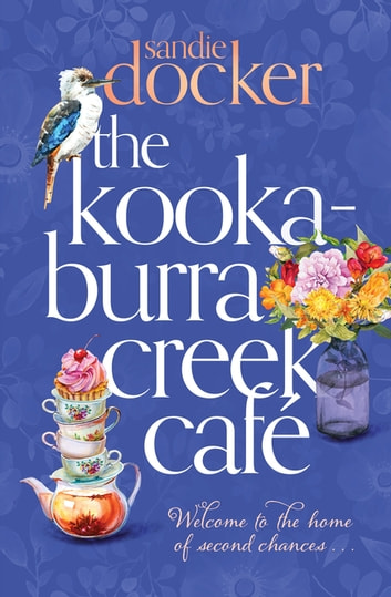 The Kookaburra Creek Caf by Sandie Docker Ebook/Pdf Download