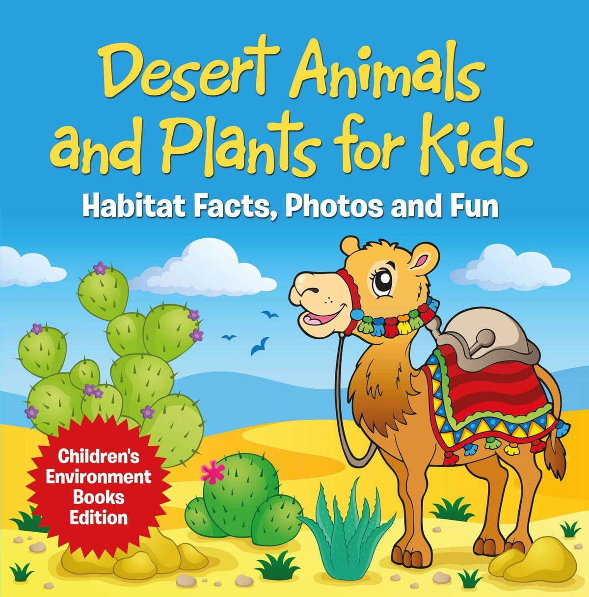 Desert Animals And Plants For Kids Habitat Facts Photos